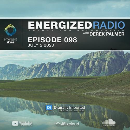Energized Radio 098 With Derek Palmer [July 2 2020]