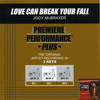 Love Can Break Your Fall (Performance Track In Key Of E/Gb)