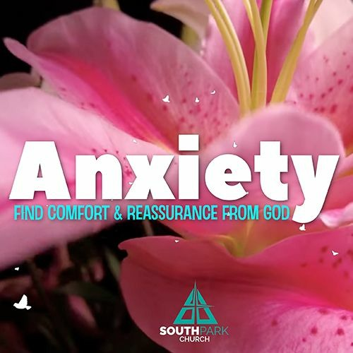 """Anxiety: Find Comfort and Reassurance From God   WEEK 3 - """"Peace"""""""