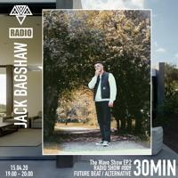 The Wave Show w/ Jack Bagshaw - Radio show #009
