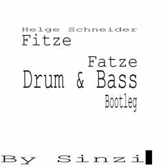 Helge Schneider - Fitze Fatze (Drum & Bass Bootleg) prod. by Sinzi