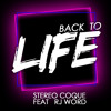 Back To Life (feat. RJ Word)