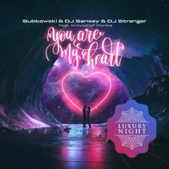 Subkowski & DJ Sensey & DJ Stranger ft Krzysztof Plonka - You Are My Heart (Club Mix)