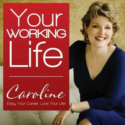 Your Working Life - Laura Morgan Roberts