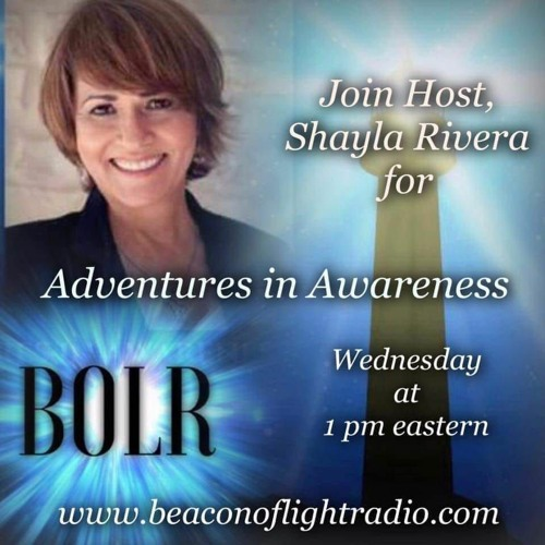 Adventures in Awareness with Shayla Rivera