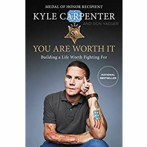 <(READ-PDF!) You Are Worth It: Building a Life Worth Fighting For Free Download