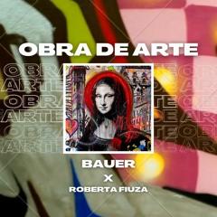 Obra de Arte (feat. Roberta Fiúza)