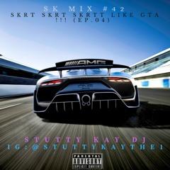 [HIP-HOP/TRAP] SK Mix #42 : Skrt Skrt Skrtt like GTA !!! (Ep.03)