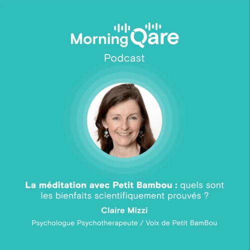 La méditation avec Petit BamBou : quels sont les bienfaits scientifiquement prouvés