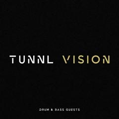 Drum & Bass Guests: tunnl vision