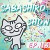 Sabashiro Show EP.114 ProgressiveHouse Electro Future EDM DanceMusic Mix - Takker Sabashiro