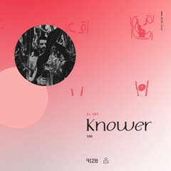 Knower - Lāsya Virtual Festival @ 9128.live - Exclusive DJ Set