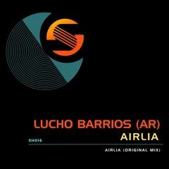Lucho Barrios - Airlia (Original Mix) [Shine]