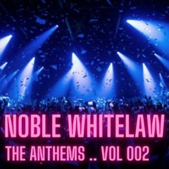 THE ANTHEMS // VOL 002