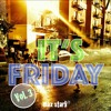 Download It's Friday Vol 3 Mp3