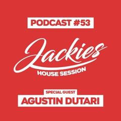 "Jackies Music House Session #53 - ""Agustin Dutari"""