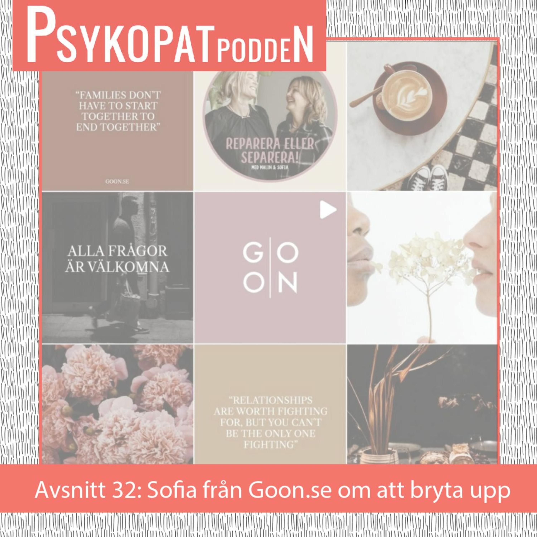 Avsnitt 32: Sofia från Goon.se om att bryta upp från en relation