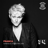 Franca presents United We Rise Podcast Nr. 074