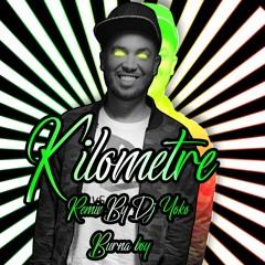 Kilometre [Remix By Dj Yoko] - Burna Boy