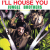 I'll House You (Slow Mix)
