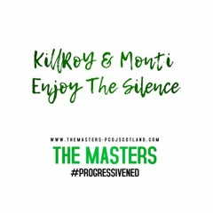 KillRoY & Monti [Enjoy The Silence] For Mick Waters