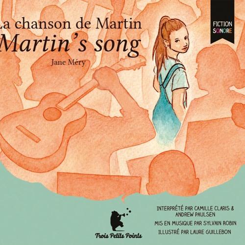 La chanson de Martin - Martin's song