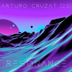Arturo Cruzat - Resonance (Original Mix)