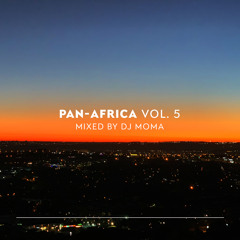 PAN-AFRICA VOL 5 mixed by DJ MOMA