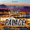 THE PALACE by Christopher Reich Read by Paul Michael - Audiobook Excerpt