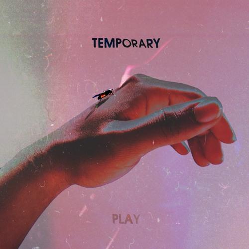 TEMPORARY PLAY
