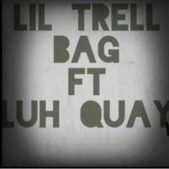 LIL Trell - BAG Ft Luh Quay original song