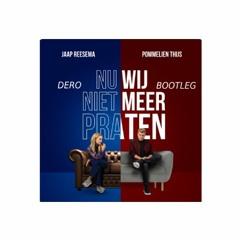 Jaap Reesema - Nu Wij Niet Meer Praten (DERO Club Edit)
