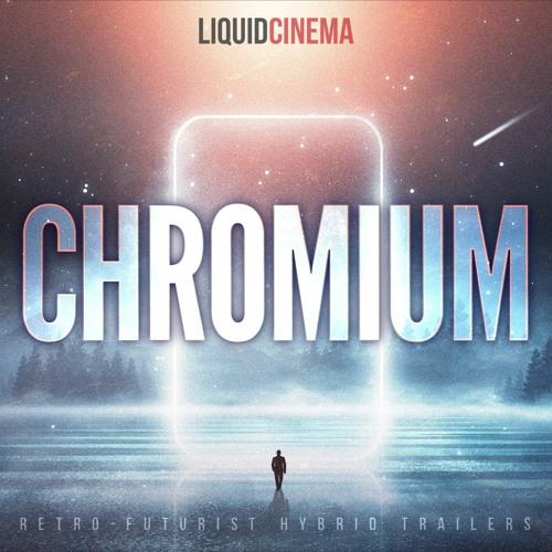 CHROMIUM: Retro-Futurist Hybrid Trailers