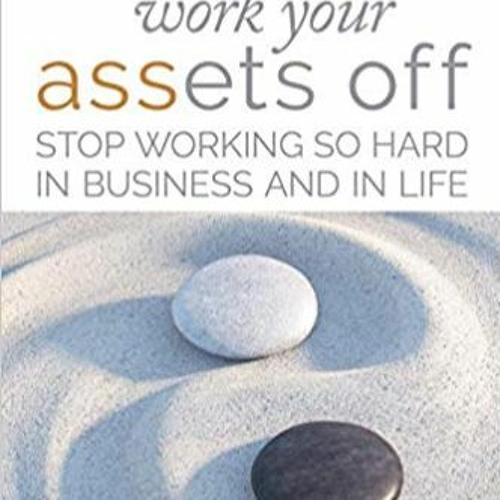 Work Your ASSets Off Podcast, Host Regina Barr and Author Allison Tabor