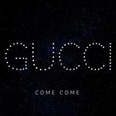 ComeCome - Gucci