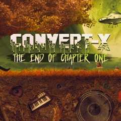 Convert-X - The End Of Chapter One [Mainstage Records]