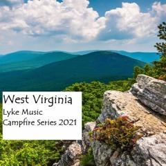 West Virginia - Campfire Series 2021