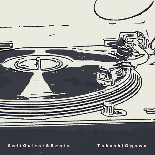 SoftGuitar&Beats - Takashi Ogawa