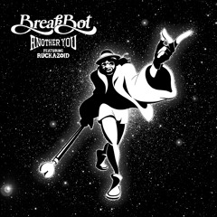 Breakbot - Another You (feat. Ruckazoid)