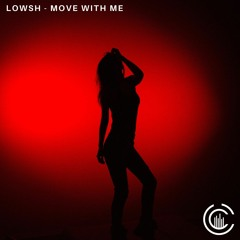 Lowsh - Move With Me