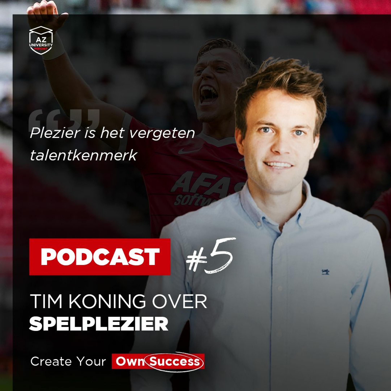 AZ University Podcast #5: Spelplezier met Tim Koning