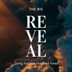 Revelation 1:9-20 | The Big Reveal |  Ps Josh Newington | 17 October 2021