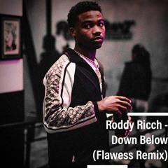 Roddy Ricch - Down Below (Flawess Remix)