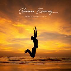 Summer Evening - Upbeat Background Music / Uplifting House Music Instrumental (FREE DOWNLOAD)