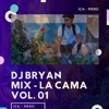 Mix La Cama By Dj Bryan Portada del disco