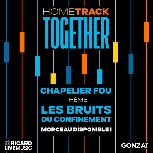 Symphonie Dérogatoire   Les Bruits du Confinement (Home Track Together)