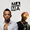 Mama (feat. Wizkid)