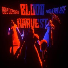 BBY GOYARD - BLOOD HARVEST (prod. fatherblaze)