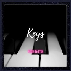 Piano Type beat 'Keys' [Prod by:Eteh]