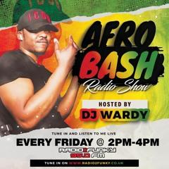 @OfficialDjWardy - #AfrobashShow 16.07.2021 @radio2funky